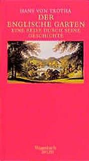 896be38decc3e7 Der Englische Garten. Eine Reise durch seine Geschichte. (Wagenbach SALTO)