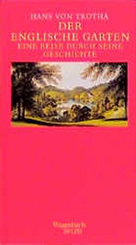 Der Englische Garten. Eine Reise durch seine Geschichte. (Wagenbach SALTO)