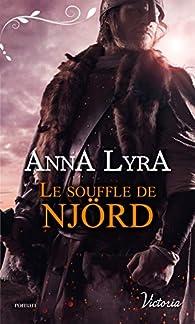 Le souffle de Njörd par Anna Lyra