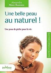 Une belle peau au naturel ! : Une peau de pêche pour la vie