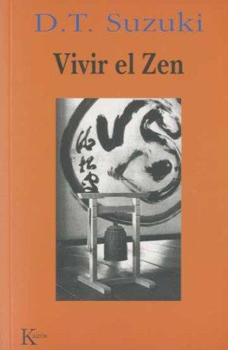 Vivir el Zen (Sabiduría Perenne)