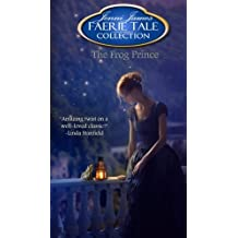 The Frog Prince (Faerie Tale Collection) (Volume 8) by Jenni James (2013-09-12)