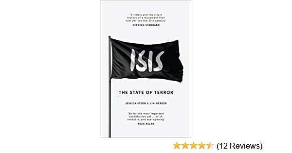 Isis The State Of Terror Ebook Jessica Stern J M Berger Amazon