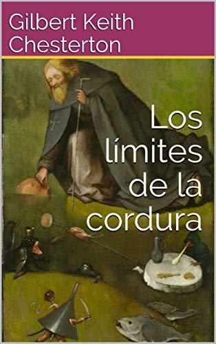 Los límites de la cordura (Philosophiae Memoria nº 16)