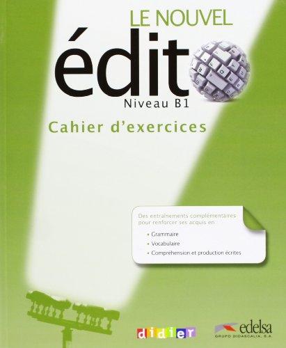 Nouvel Edito B1 - Cahier D'exercices