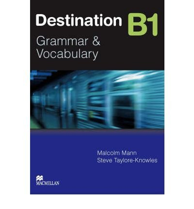 [(Destination Grammar B1: Student's Book without Key)] [Author: Malcolm Mann] published on (January, 2008)