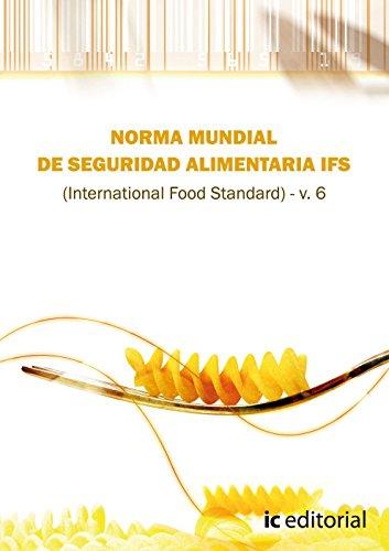 Descargar Libro Norma ifs de seguridad alimentaria (international food standar) v.6 de S.L. Euformación Consultores