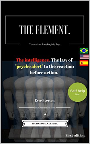the-element-the-intelligence-the-law-of-psyche-alert-to-the-reaction-before-action-english-edition