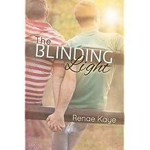 The Blinding Light by Renae Kaye (2014-07-14)
