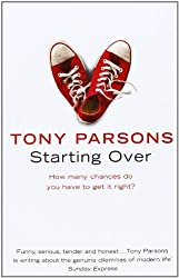 Starting Over by Tony Parsons (2009-08-06)