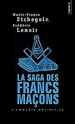 La saga des francs-maçons de Marie-france Etchegoin