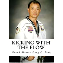 Kicking with the Flow: Master Park's Tae Kwon Do Journey