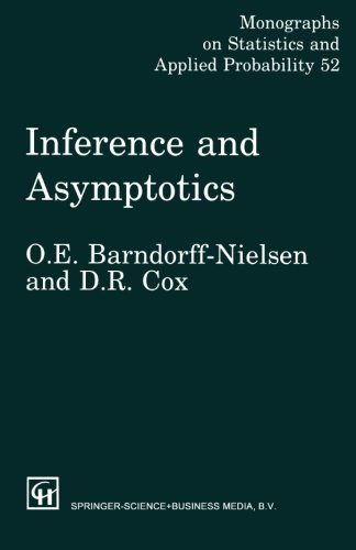 inference-and-asymptotics-monographs-on-statistics-and-applied-probability