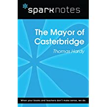 Mayor of Casterbridge (SparkNotes Literature Guide)