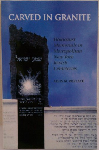 Granit Cemetery Memorial (Carved In Granite: Holocaust Memorials In Metropolitan New York Jewish Cemeteries)