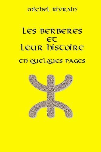 Les Berbères et leur histoire en quelques pages: Une civilisation censurée