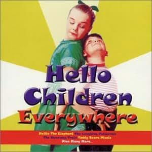 Hello Children Everywhere