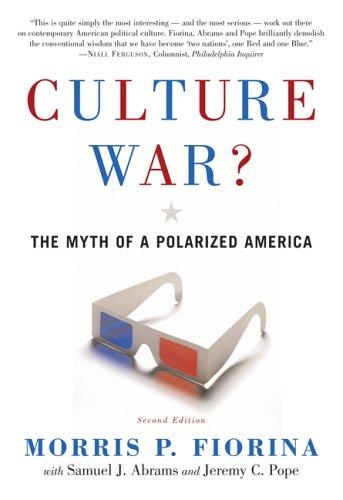 Culture War?: The Myth of a Polarized America