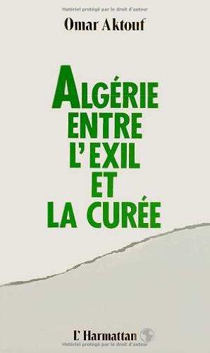 Algérie : entre l'exil et la curée