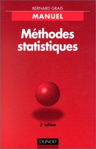 METHODES STATISTIQUES. : Tome 2, Techniques statistiques, 3ème édition