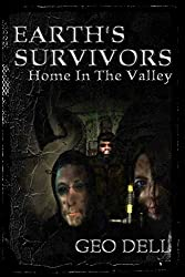 Earth's Survivors Home In The Valley