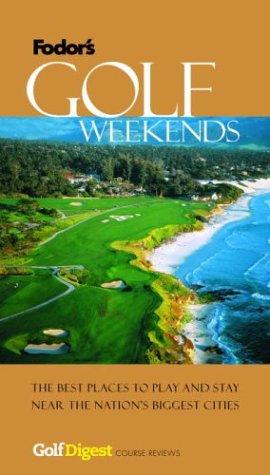 Golf Weekends (Fodor's) por Fodor's