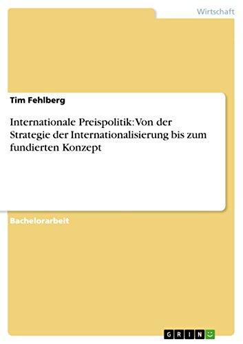 internationale-preispolitik-von-der-strategie-der-internationalisierung-bis-zum-fundierten-konzept-g
