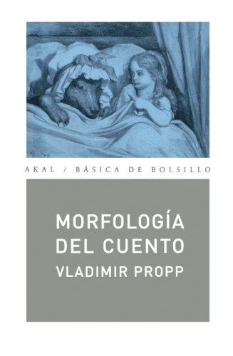 Morfología del cuento (Básica de Bolsillo) por Vladimir Propp