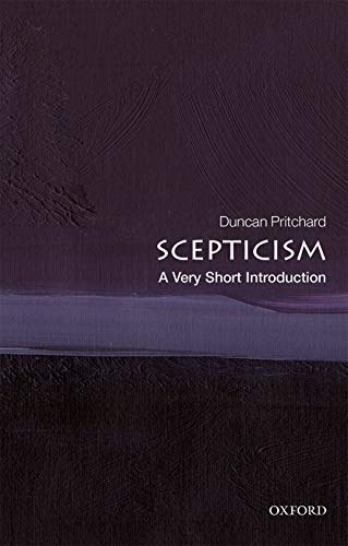 Scepticism: A Very Short Introduction (Very Short Introductions)