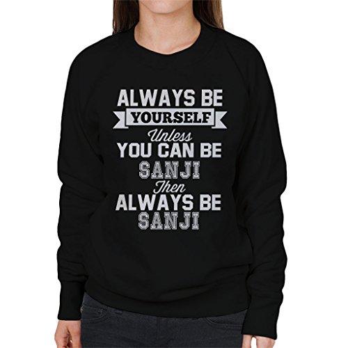Always Be Yourself Vinsmoke Sanji One Piece Women's Sweatshirt Black