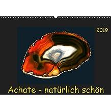 Achate - natürlich schön (Wandkalender 2019 DIN A2 quer): Abgelichtete Achatscheiben - ungefärbt und ihrer Natürlichkeit schön. (Monatskalender, 14 Seiten ) (CALVENDO Natur)