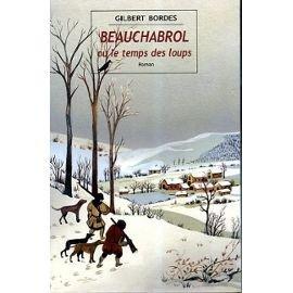 """<a href=""""/node/6106"""">Beauchabrol ou le temps des loups</a>"""