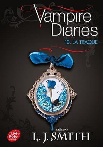 Vampire Diaries, Tome 10 : La traque