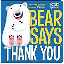 "[( Bear Says ""Thank You"" )] [by: Michael Dahl] [Apr-2012]"