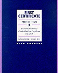 First Certificate Practice Tests 2: 2: Book With Answers: Five Tests for the New Cambridge First Certificate in English: Book (with Answers) Bk.2