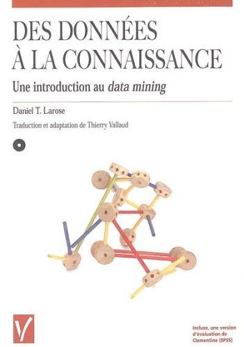 Des données à la connaissance : Une introduction au data-mining (1Cédérom) par Daniel-T Larose