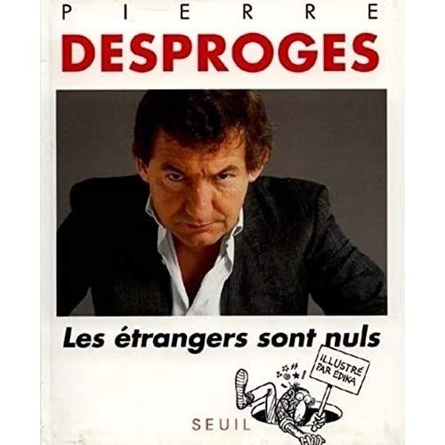 Les étrangers sont nuls