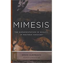 [(Mimesis: The Representation of Reality in Western Literature)] [ By (author) Erich Auerbach, By (author) Edward W. Said, Translated by Willard R. Trask ] [April, 2014]
