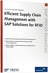 Efficient Supply Chain Management with SAP Solutions for RFID: SAP PRESS Essentials 14 (SAP-Hefte: Essentials)