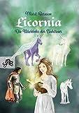 Licornia - Die Rückkehr der Einhörner (Licornia - Band 1)