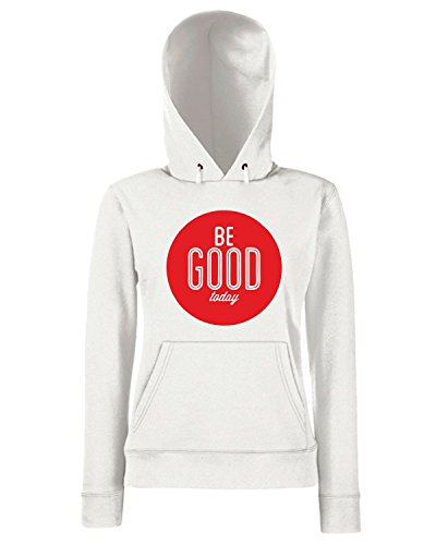 T-Shirtshock - Sweats a capuche Femme CIT0041 be good today Blanc
