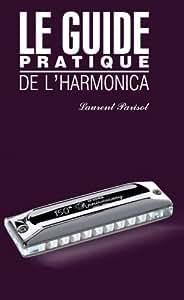 Le guide pratique de l'harmonica