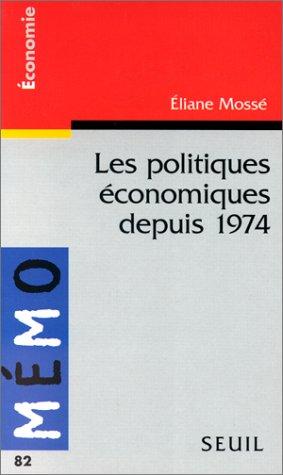 Les politiques économiques depuis 1974