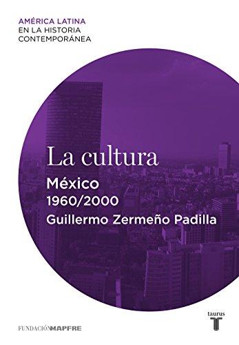 La Cultura. México por Guillermo Zermeño Padilla epub