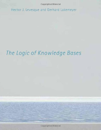 The Logic of Knowledge Bases (Mit Press) -