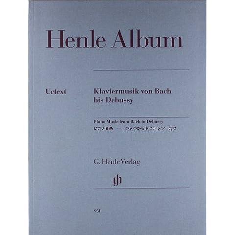 Henle Album Klaviermusik von Bach bis Debussy
