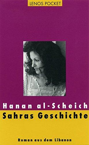 Sahras Geschichte: Roman aus dem Libanon (LP)
