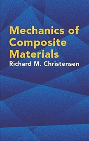 Mechanics of Composite Materials (Dover Civil and Mechanical Engineering)