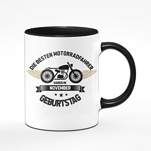 Motorrad Tasse Motrradfahrer haben im November Geburtstag - Geschenk für Motorradfahrer, Motorradfans - Geburtstagsgeschenk, Geschenkideen für Männer - Monat wählbar (November)