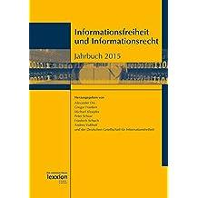 Informationsfreiheit und Informationsrecht: Jahrbuch 2015